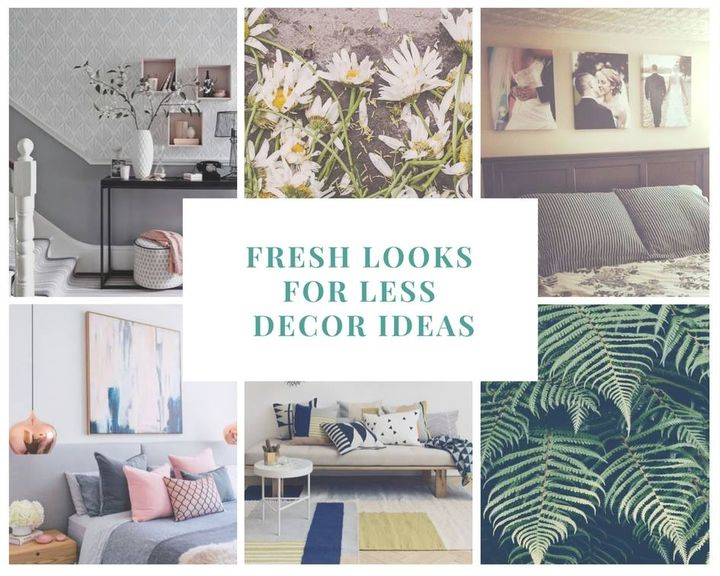 Fresh Looks for Less Low Cost Decor Ideas